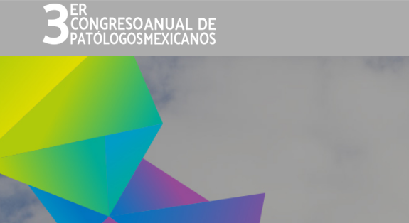 Congreso Anual de Patólogos Mexicanos